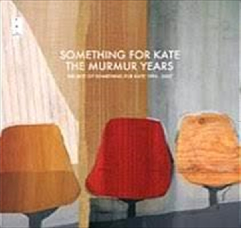 Murmur Years - The Best of Something for Kate 1996 - 2007 - Gold Series | CD