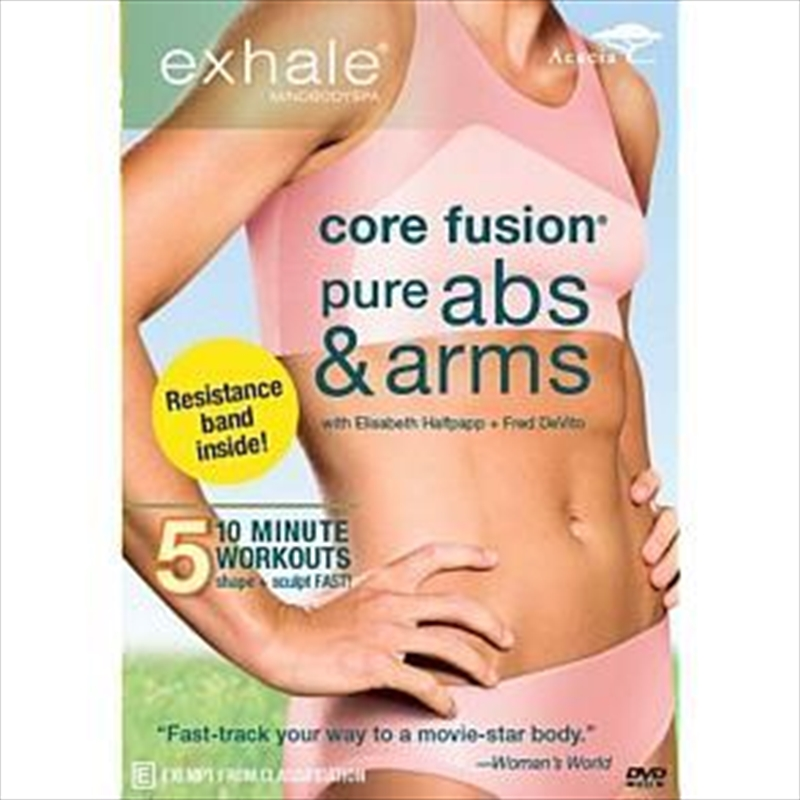 Exhale Core Fusion Pure Abs amd Arms | DVD