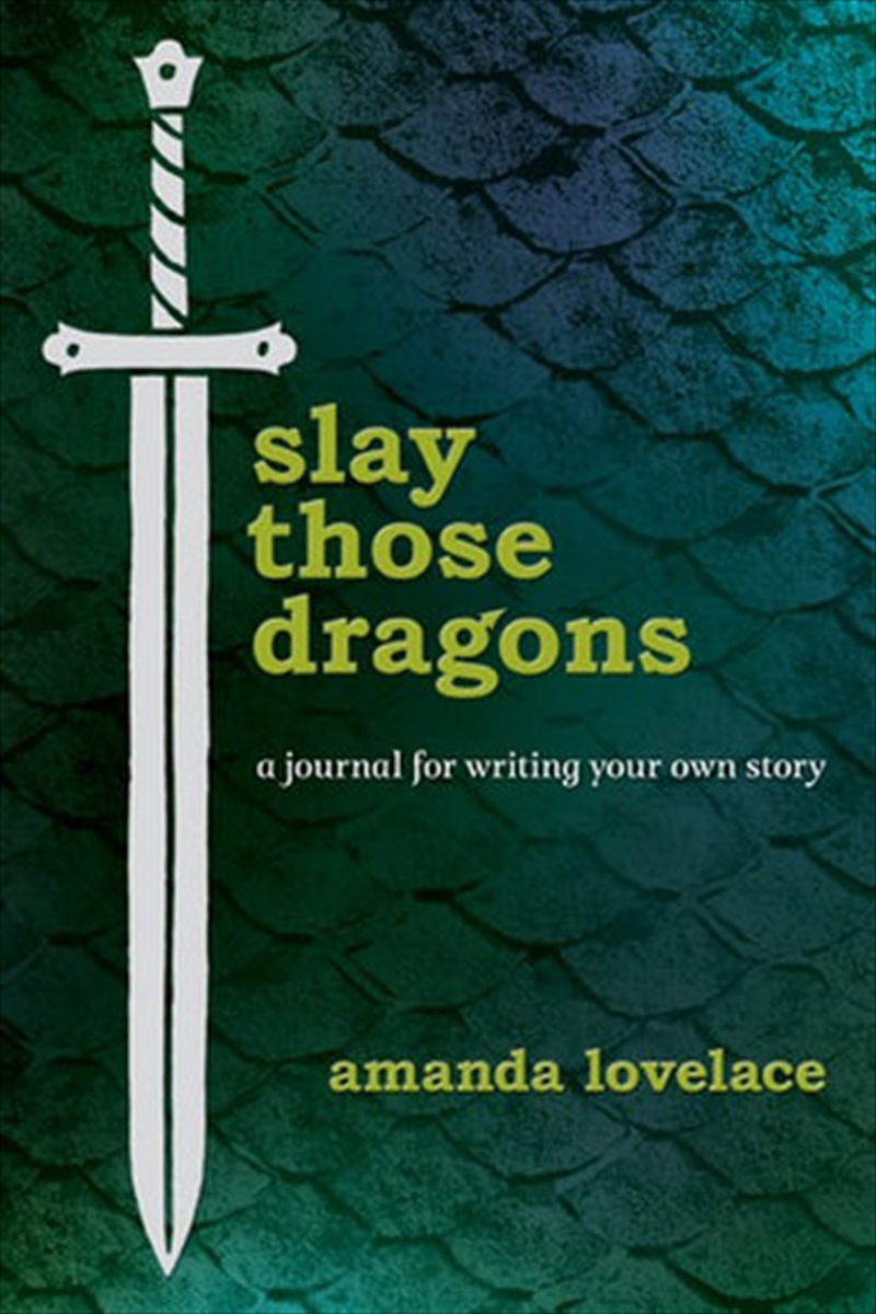 Slay Those Dragons - Journal for Writing Your Own Story | Diary