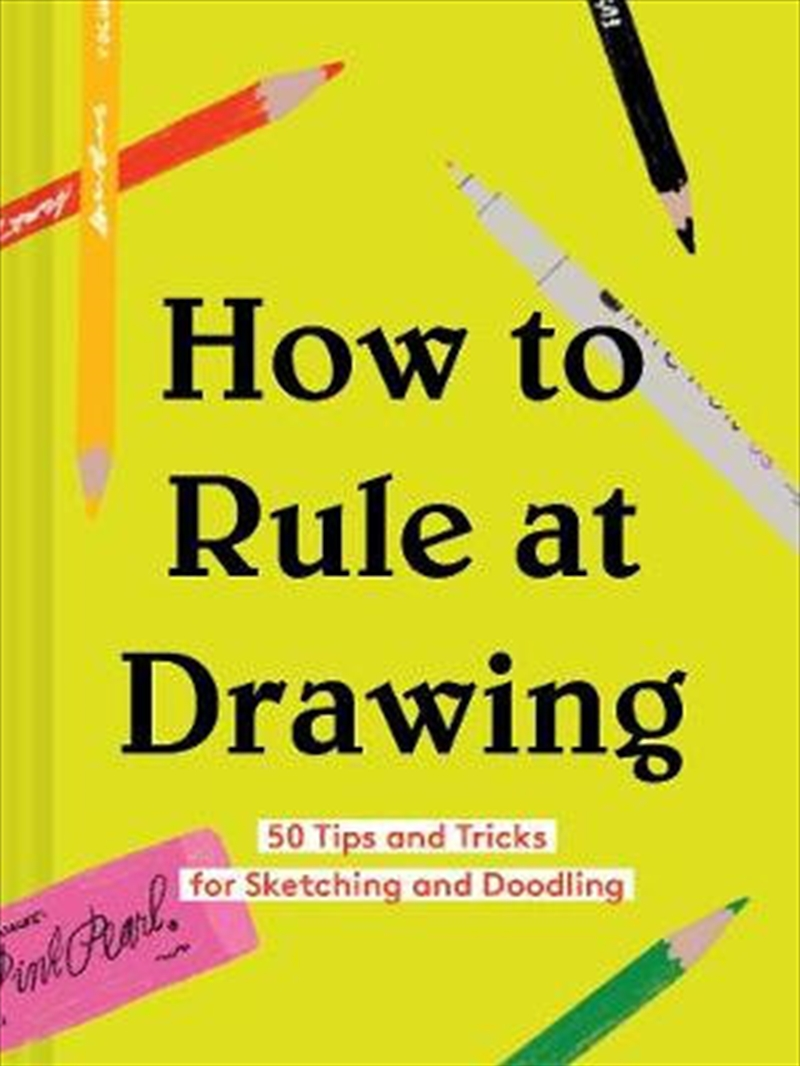How To Rule At Drawing | Hardback Book