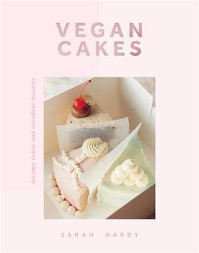 Vegan Cakes   Hardback Book