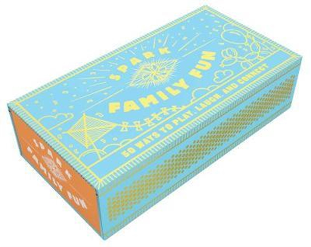 Spark Family Fun : 50 Ways to Play, Laugh, and Connect | Merchandise