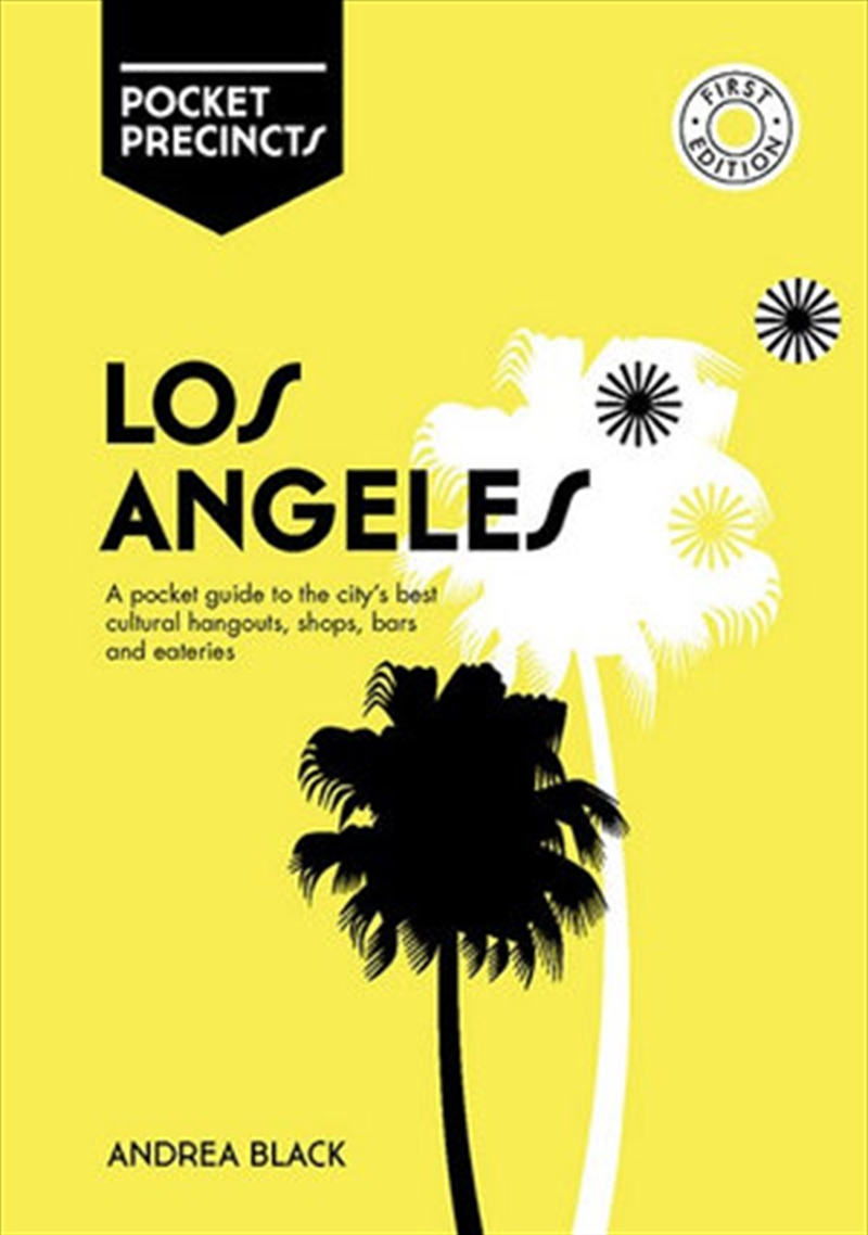 Los Angeles Precincts Pocket Guide to the City's Best Cultural Hangouts, Shops, Bars and Eateries | Paperback Book