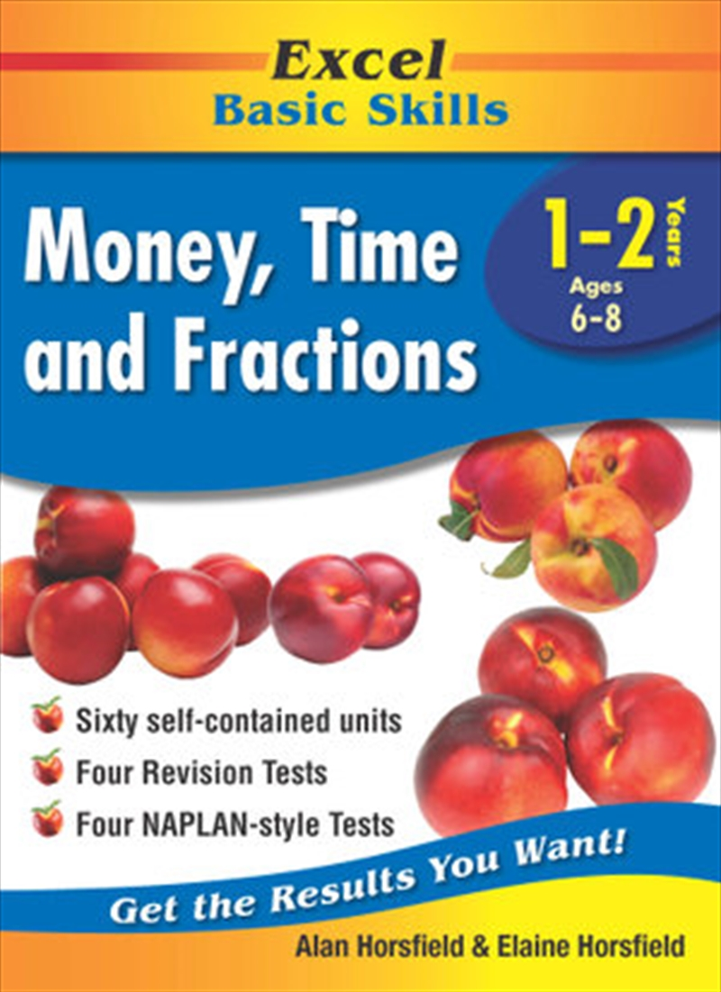 Excel Basic Skills Workbook: Money, Time and Fractions Years 1-2 | Paperback Book