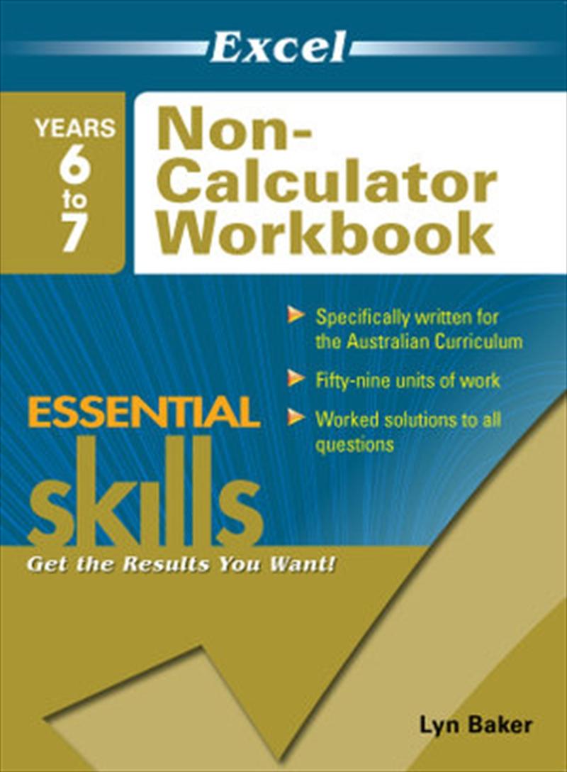 Excel Essential Skills: Non-Calculator Workbook Years 6-7   Paperback Book