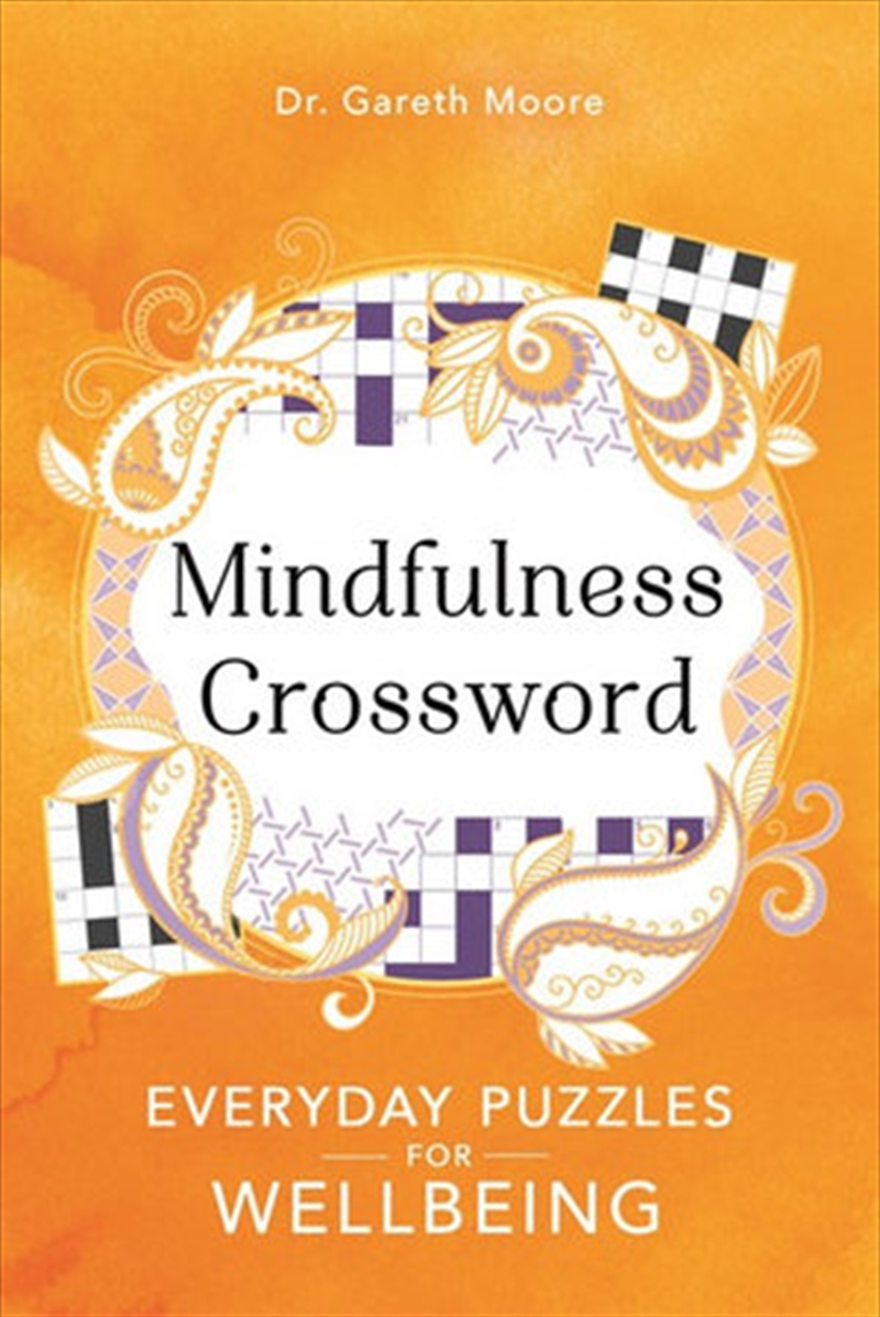 Mindfulness Crosswords - Everyday puzzles for wellbeing | Paperback Book