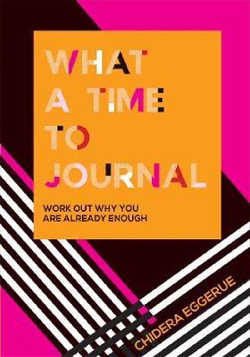 What a Time to Journal : Work out why you are already enough | Merchandise