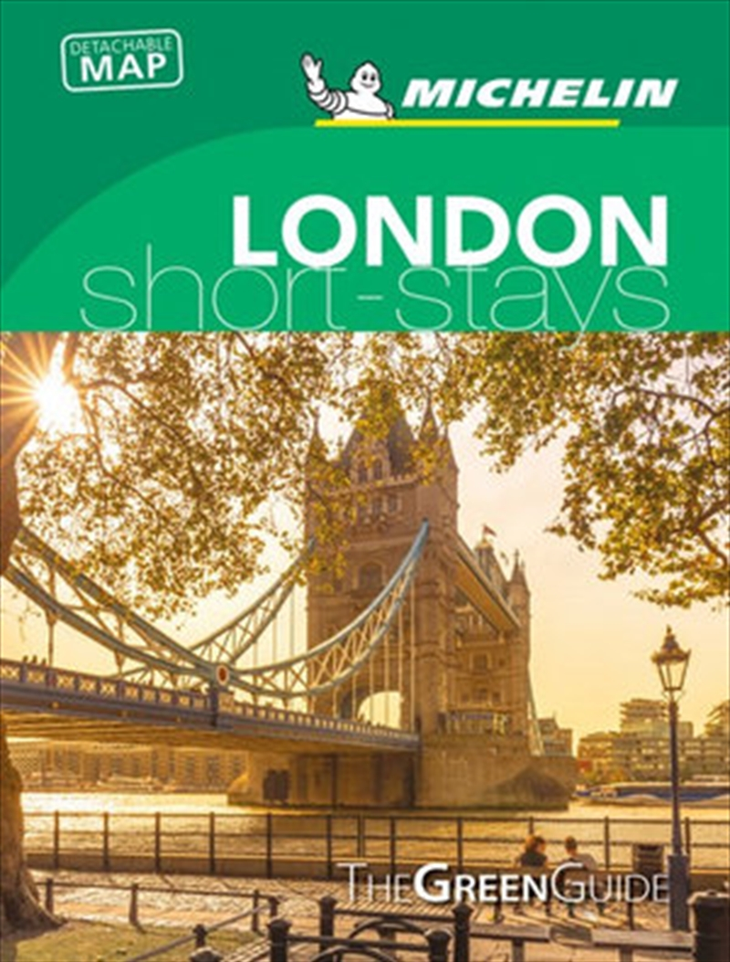 London Short-Stays - Michelin Green Short-Stays Travel Guide | Paperback Book