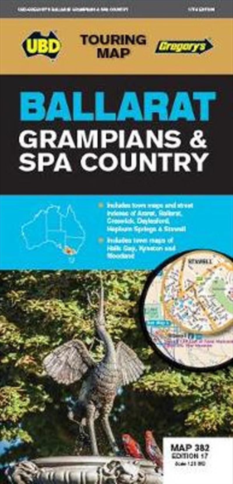 Ballarat Grampians & Spa Country Map 382 17th ed Touring Map | Sheet Map