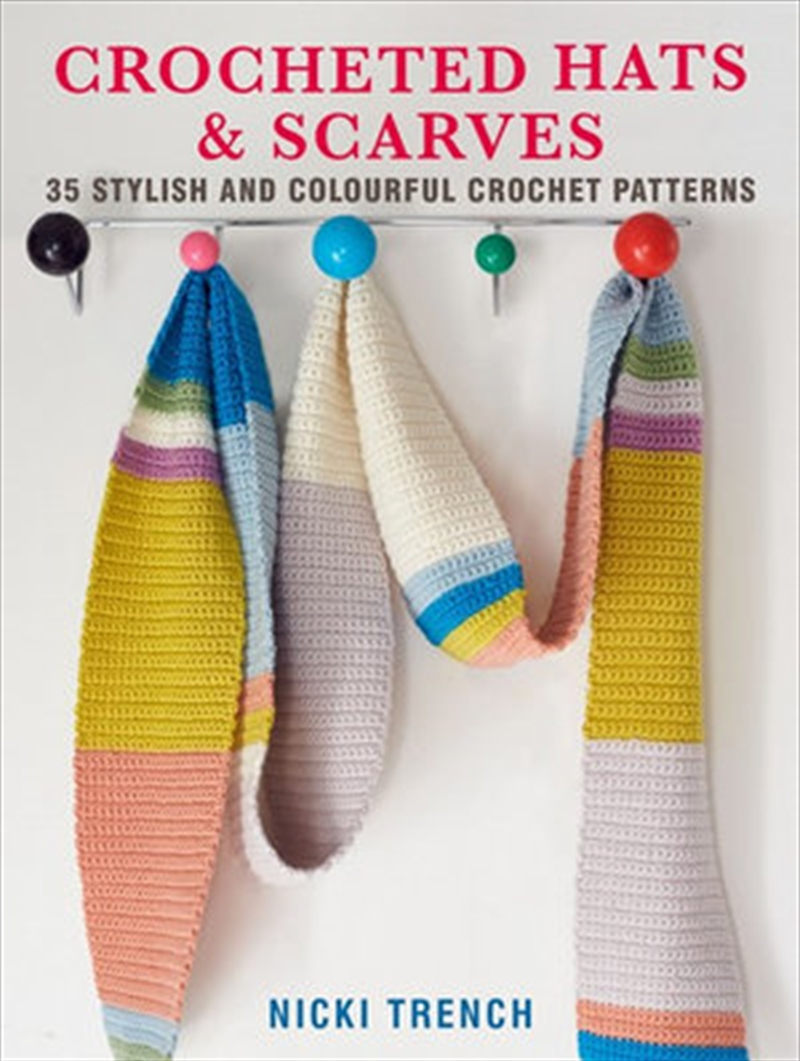 Crocheted Hats and Scarves   Paperback Book