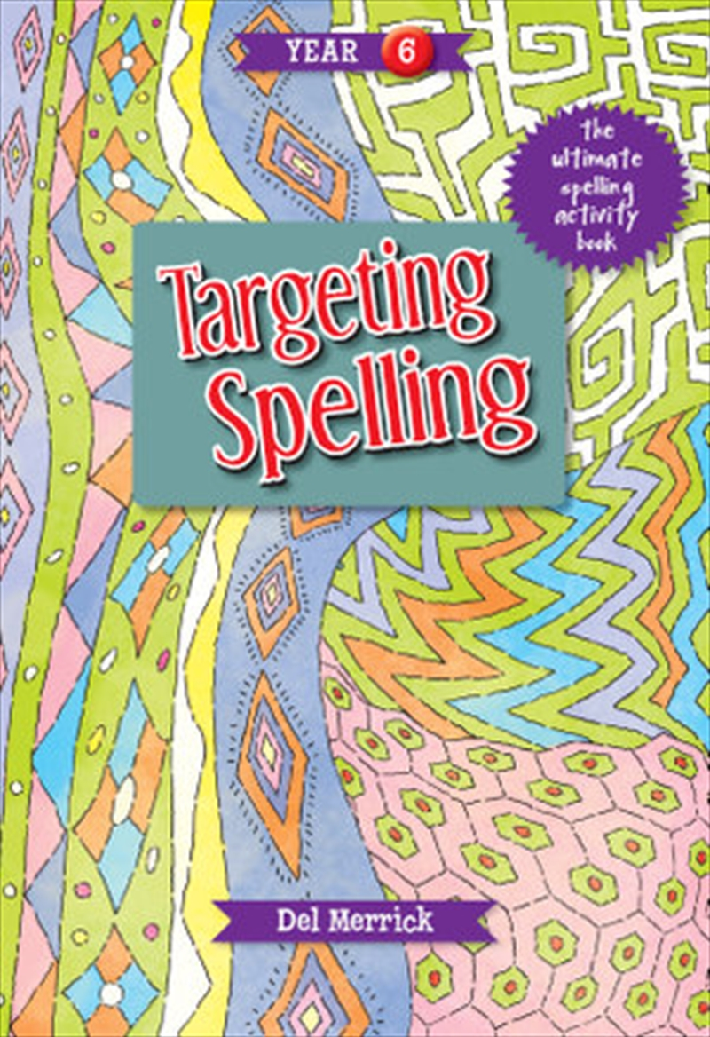 Targeting Spelling Activity Book Year 6 | Paperback Book