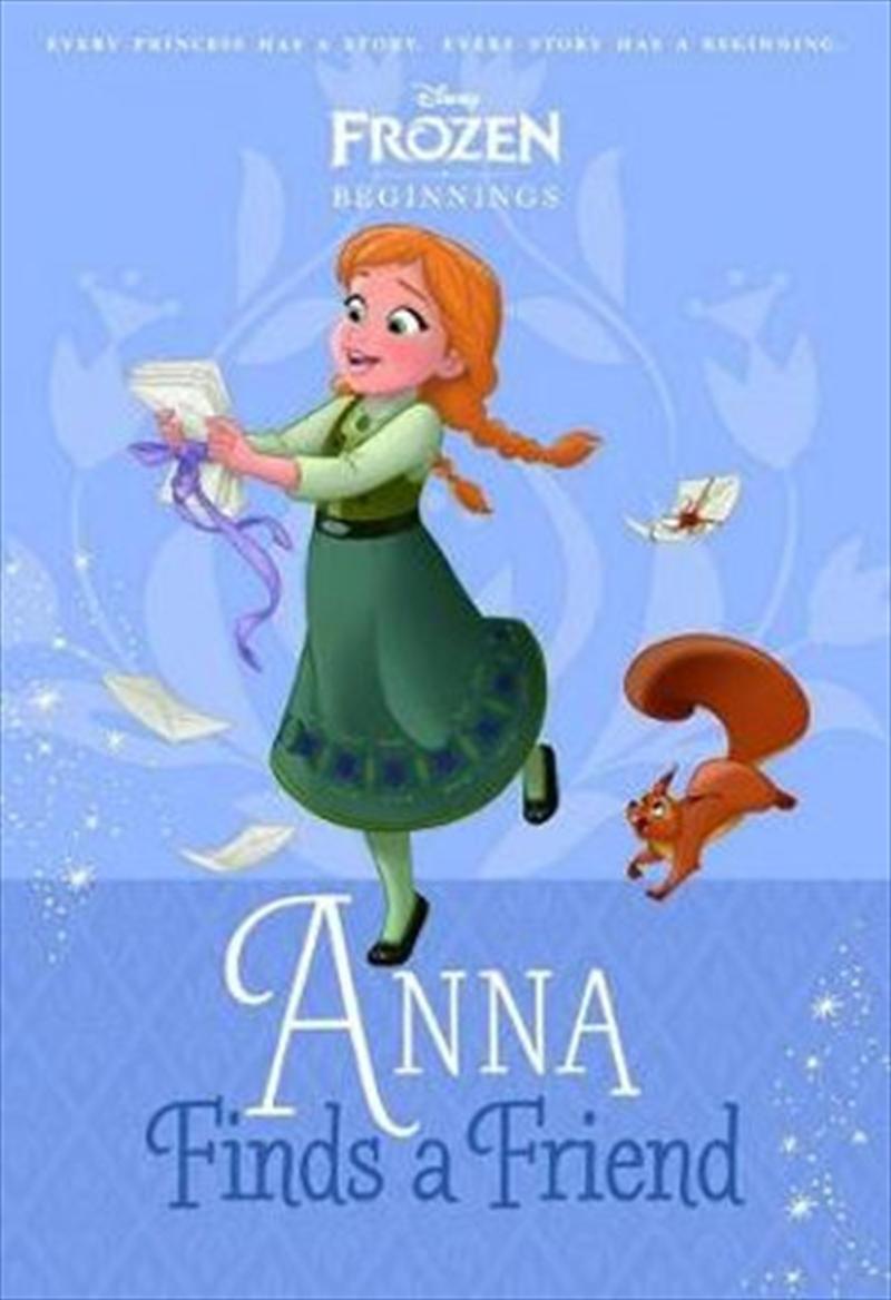 Anna Finds a Friend (Disney Princess: Beginnings) | Paperback Book