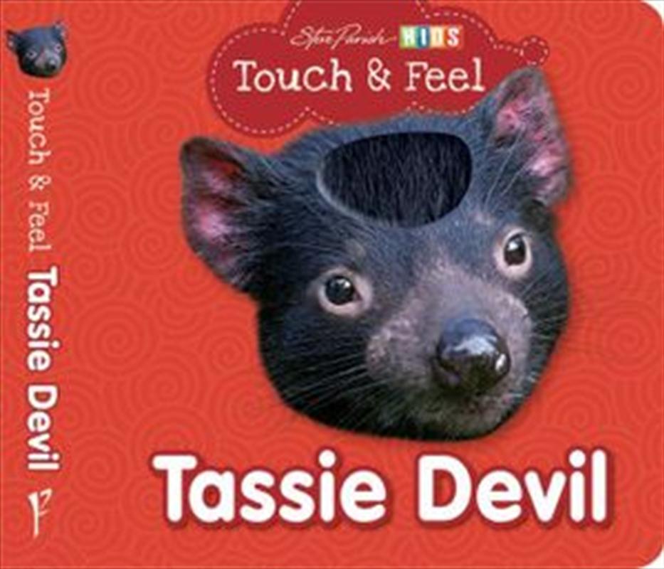 Steve Parish Touch & Feel Board Book: Tassie Devil   Board Book