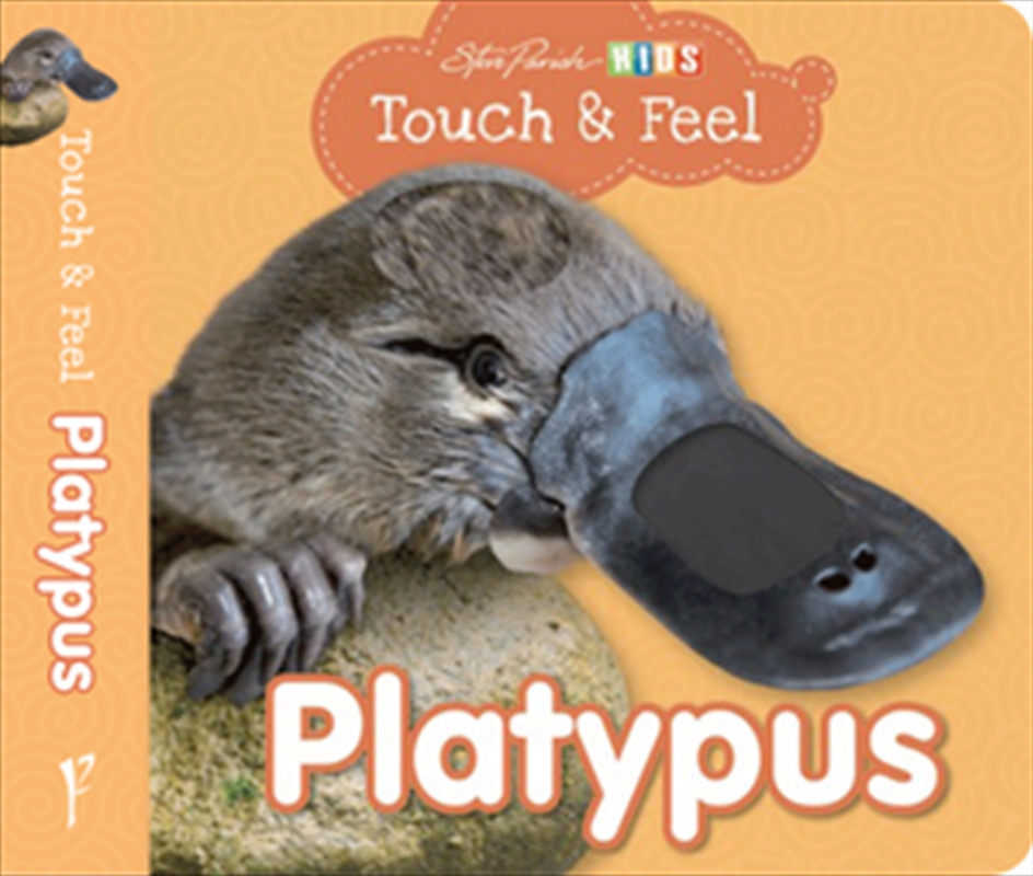Steve Parish Touch & Feel Board Book: Platypus | Board Book