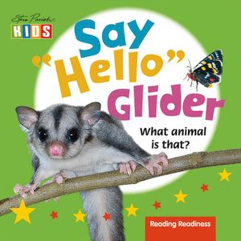 "Steve Parish Say ""Hello"" Story Book: Glider 