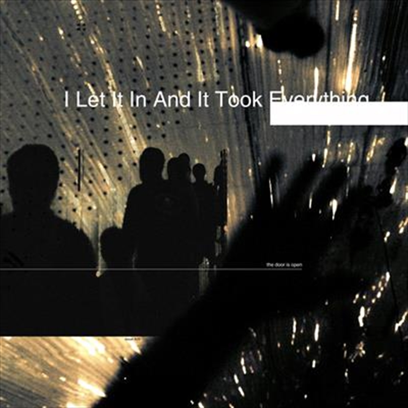 I Let It In And It Took Everything | CD