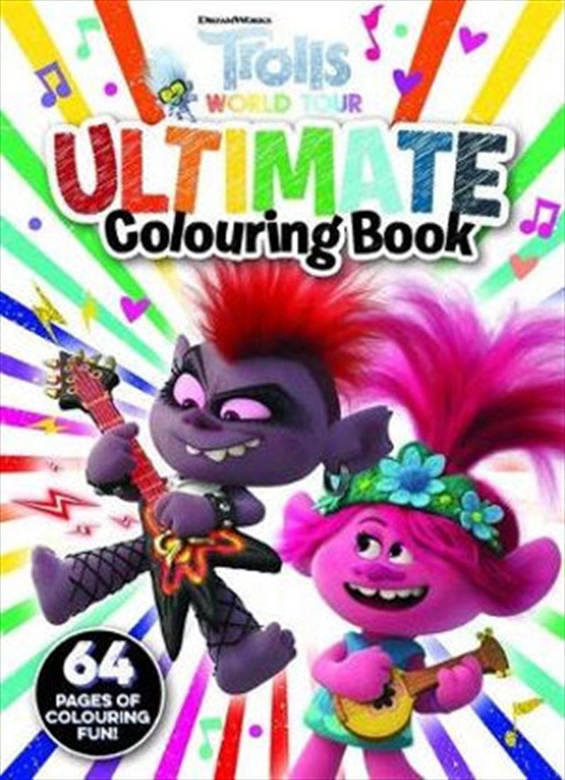 Trolls World Tour: Ultimate Colouring Book | Paperback Book