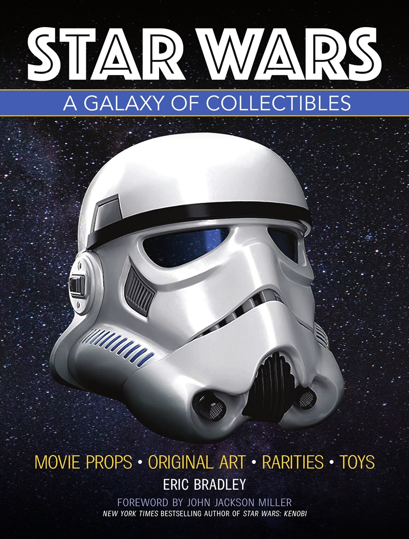 Star Wars - A Galaxy of Collectibles   Hardback Book