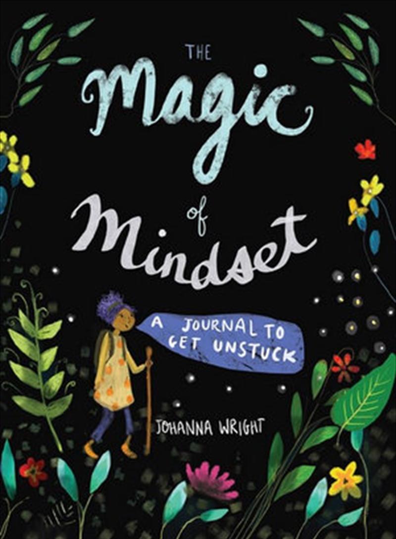 Magic Of Mindset - A Journal to Get Unstuck | Spiral Bound