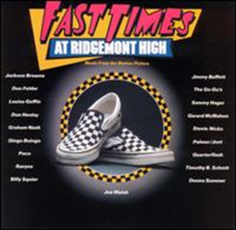 Fast Times At Ridgemont High | CD