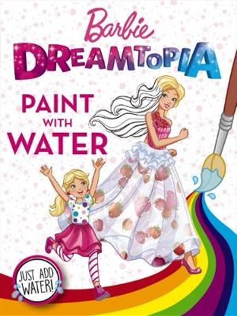 Barbie Dreamtopia: Paint with Water | Paperback Book