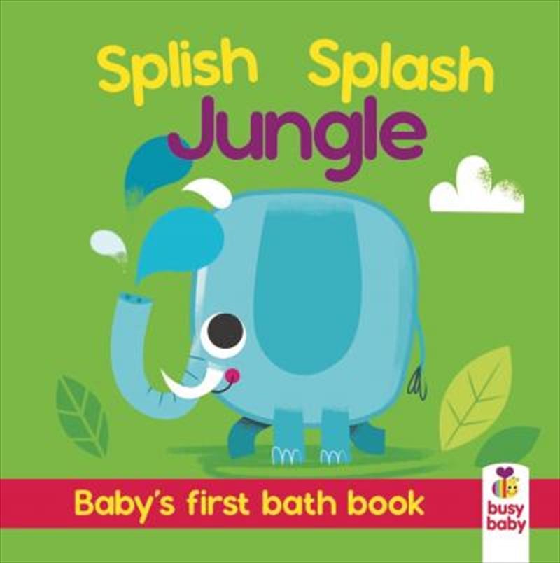 Bath Book Colour Magic Splish Splash Jungle   Books
