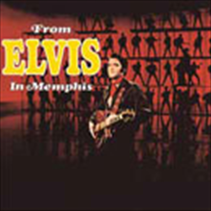 From Elvis In Memphis: Legacy Edition | CD