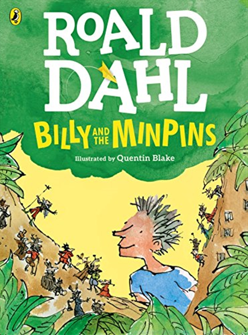 Billy and the Minpins (illustrated by Quentin Blake)   Paperback Book