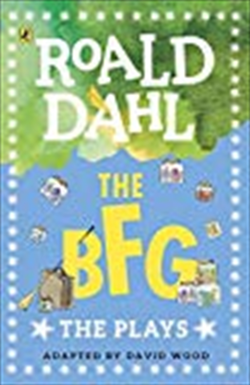 The BFG: A Play | Paperback Book