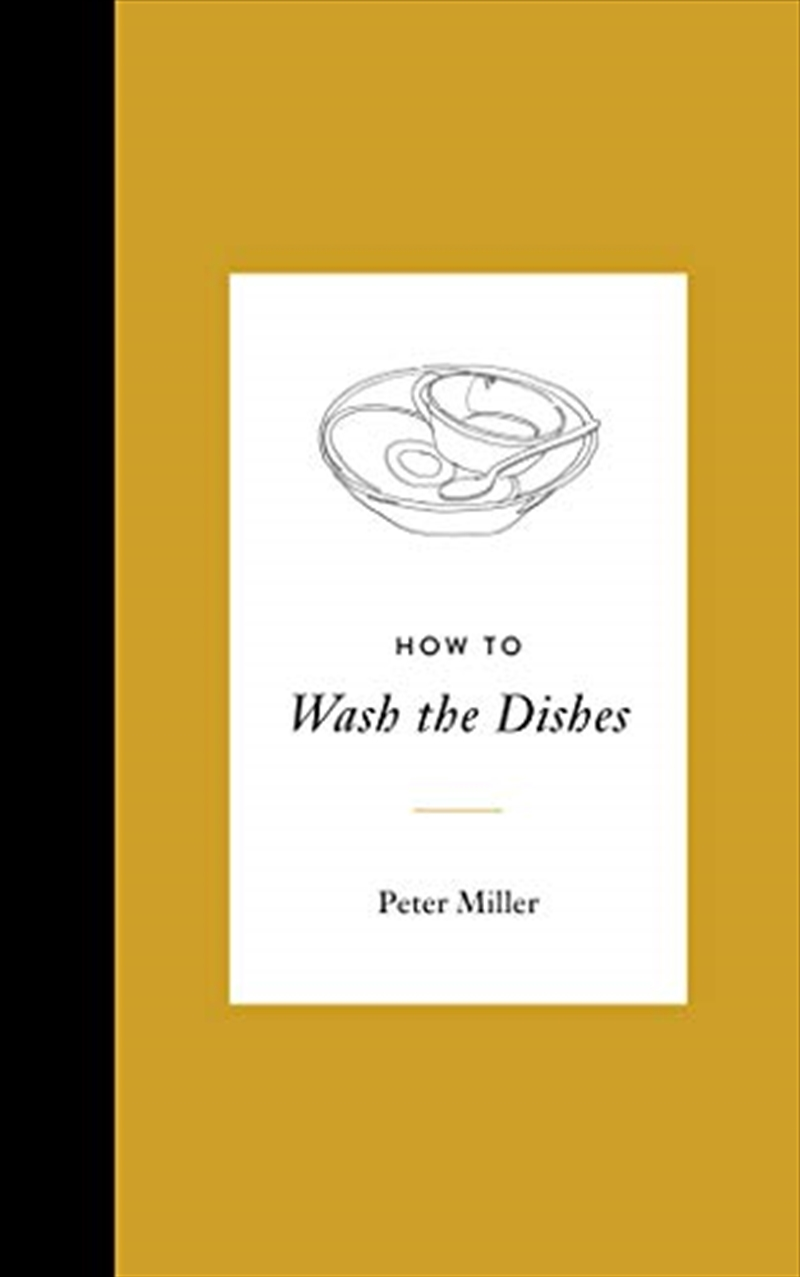 How To Wash The Dishes   Hardback Book