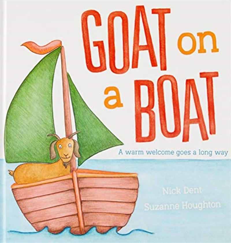 Goat On A Boat (hardcover) | Hardback Book