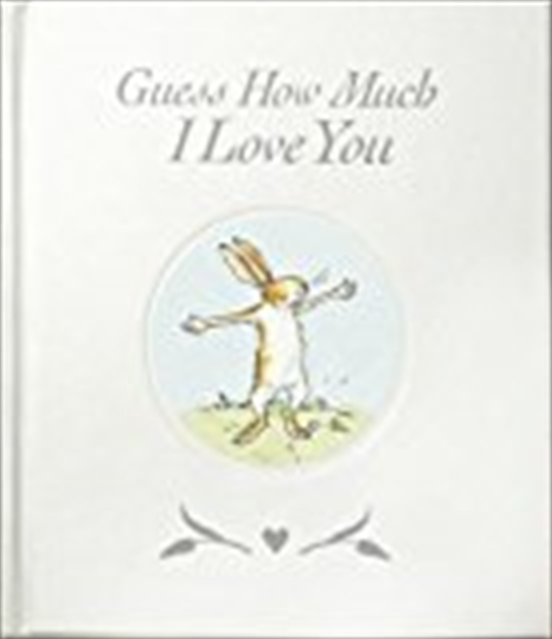 Guess How Much I Love You | Hardback Book