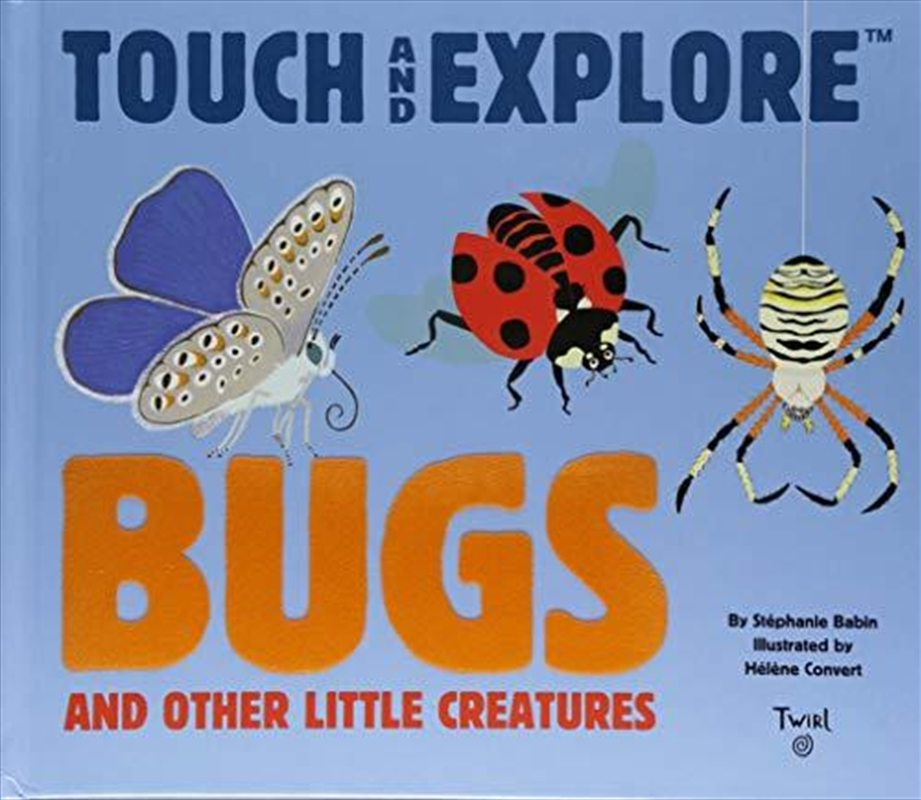 Bugs (touch And Explore) | Hardback Book