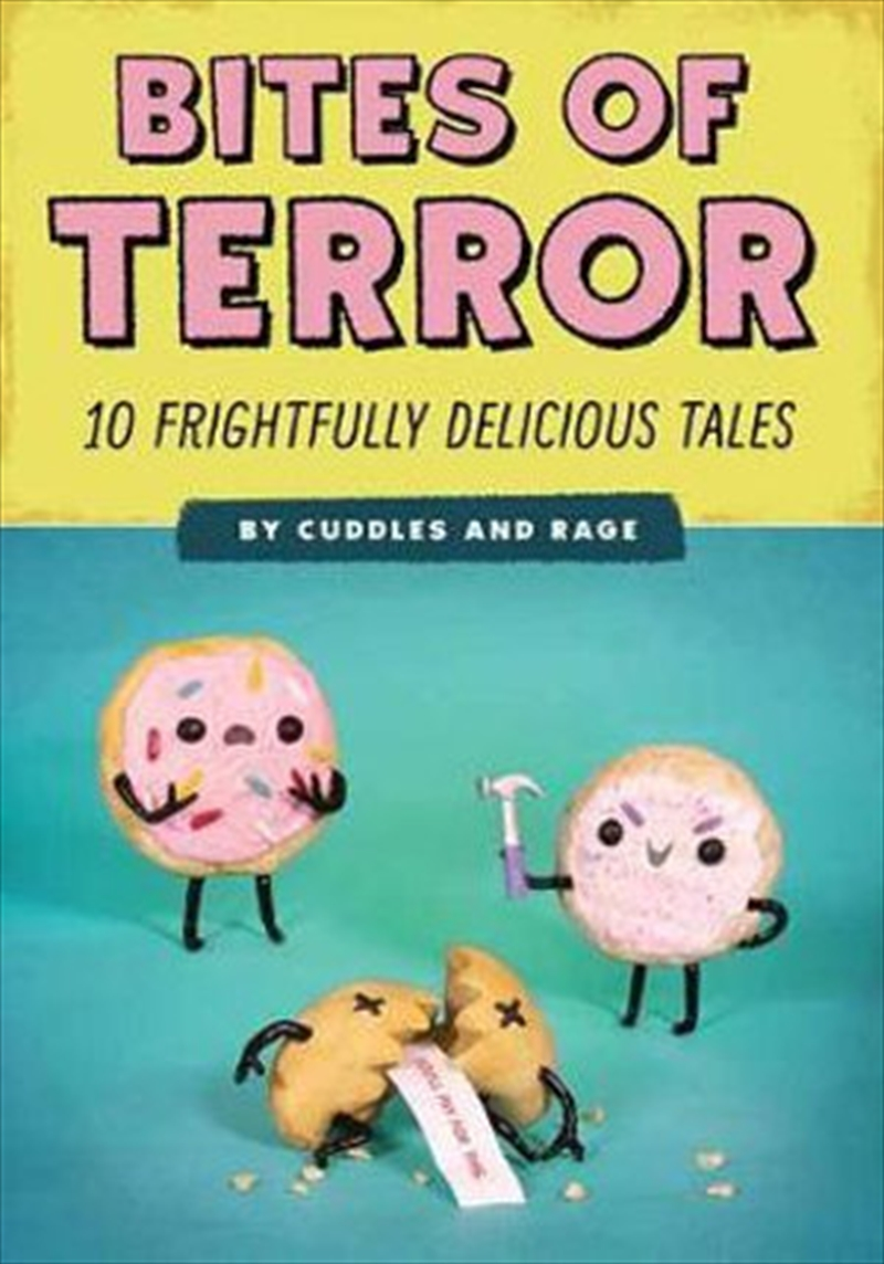 Bites of Terror - Ten Frightfully Delicious Tales | Paperback Book