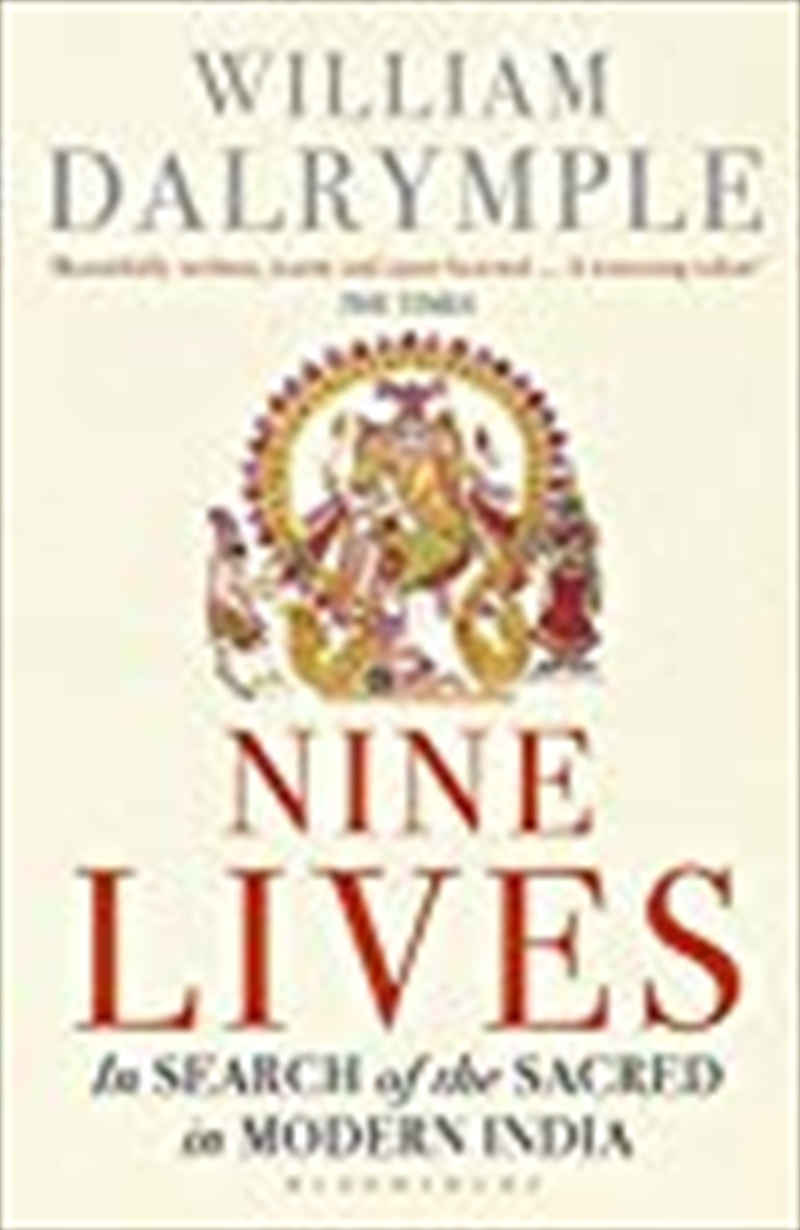 Nine Lives: In Search Of The Sacred In Modern India | Paperback Book