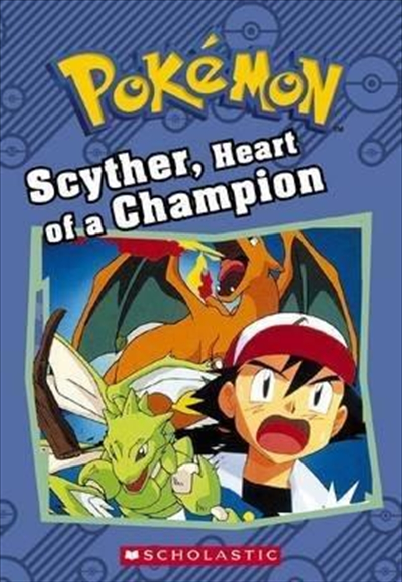 Scyther, Heart Of A Champion (pokemon) | Paperback Book