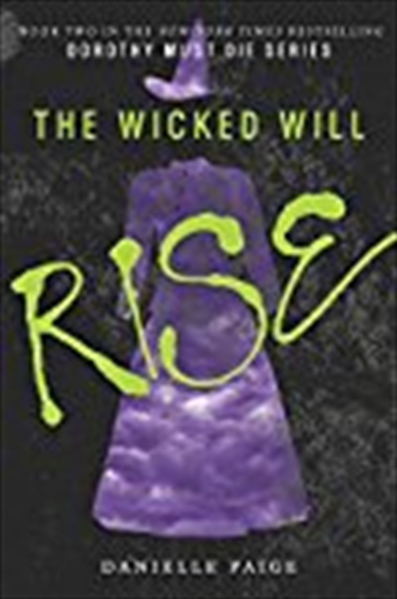 The Wicked Will Rise (dorothy Must Die) | Paperback Book