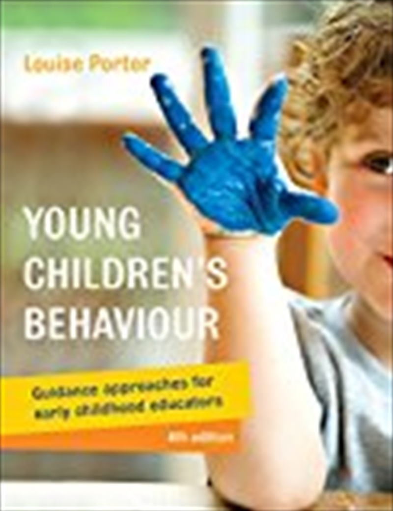 Young Children's Behaviour: Guidance Approaches For Early Childhood Educators | Paperback Book