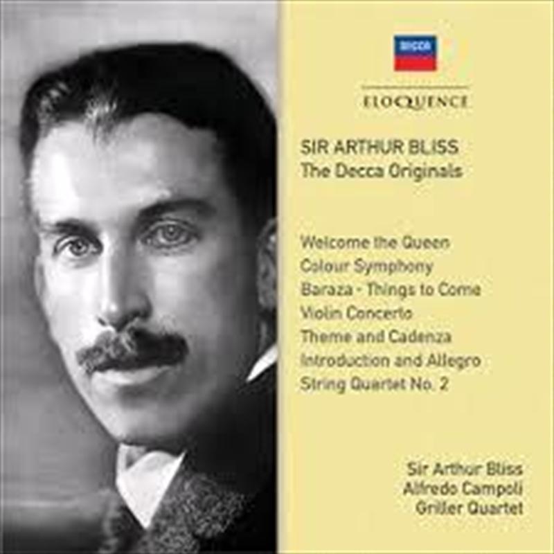 Sir Arthur Bliss - The Decca Originals | CD