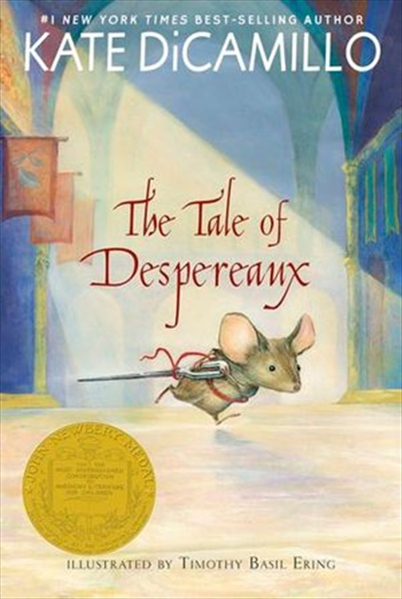 The Tale Of Despereaux: Being The Story Of A Mouse, A Princess, Some Soup, And A Spool Of Thread | Paperback Book