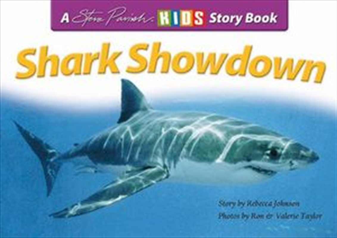Steve Parish Children's Story Book: Shark Showdown | Paperback Book