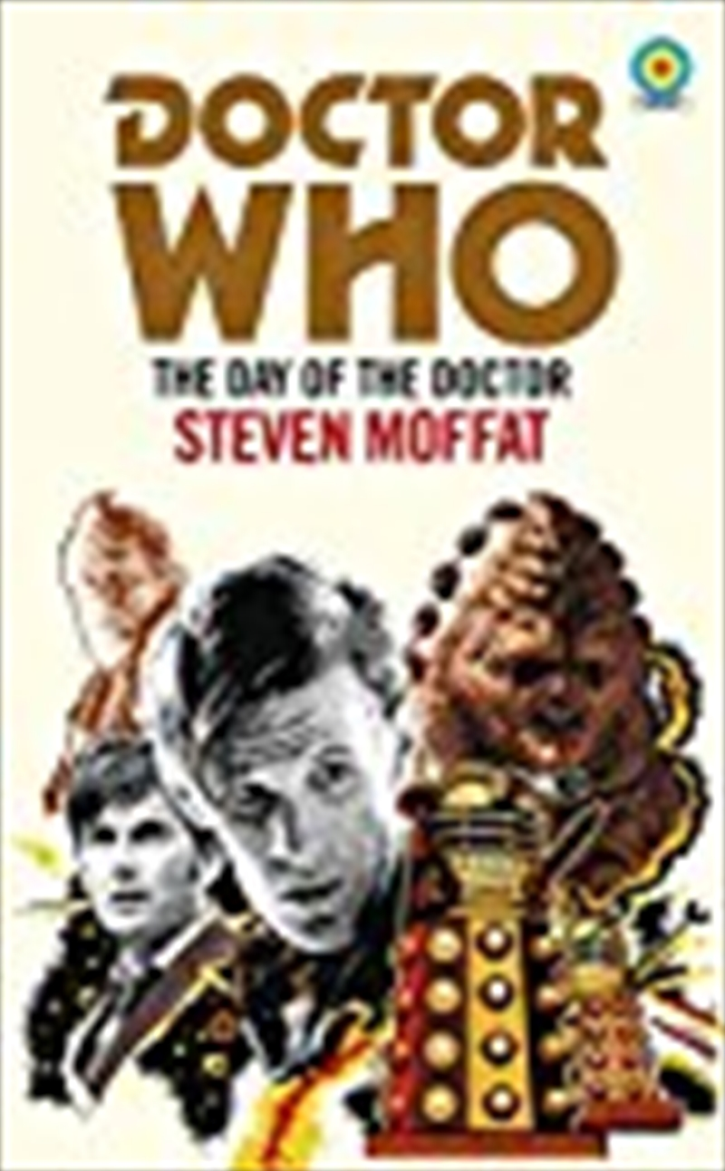 Doctor Who: The Day of the Doctor (Target Collection)   Paperback Book
