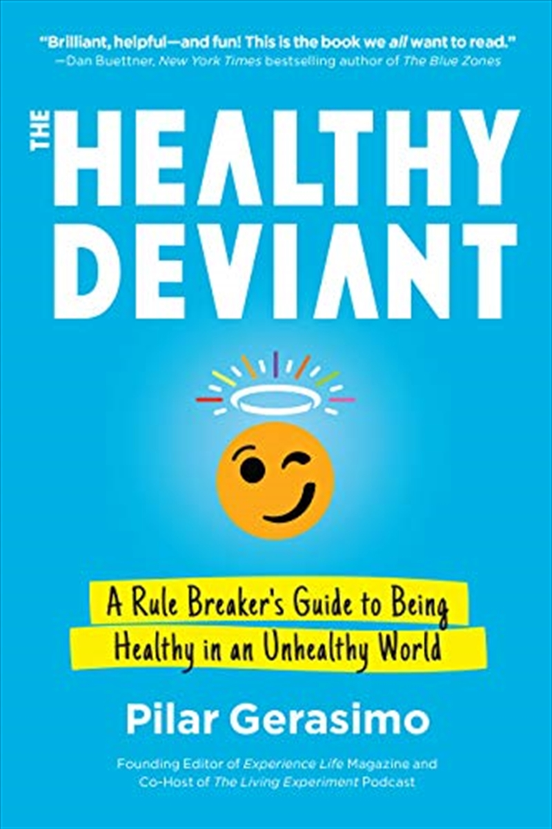 The Healthy Deviant   Paperback Book