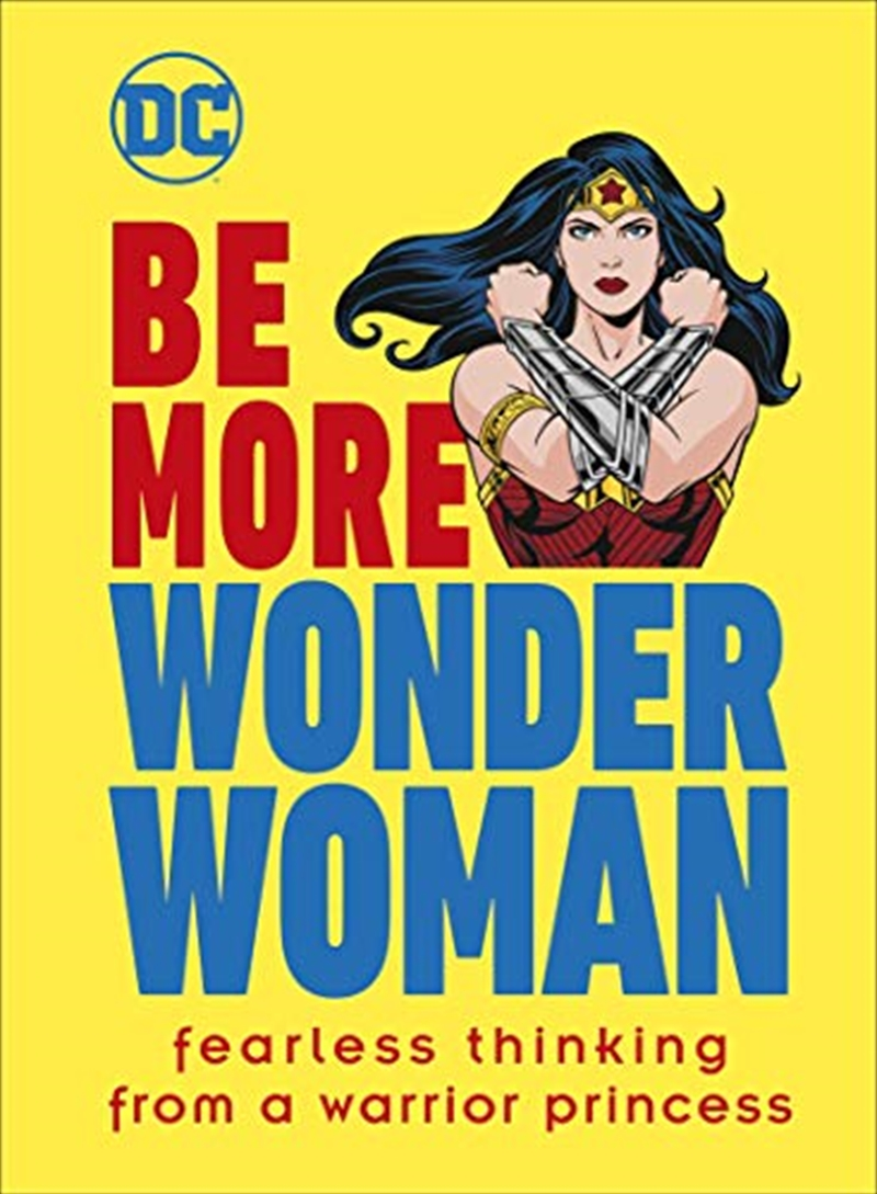 Be More Wonder Woman | Hardback Book
