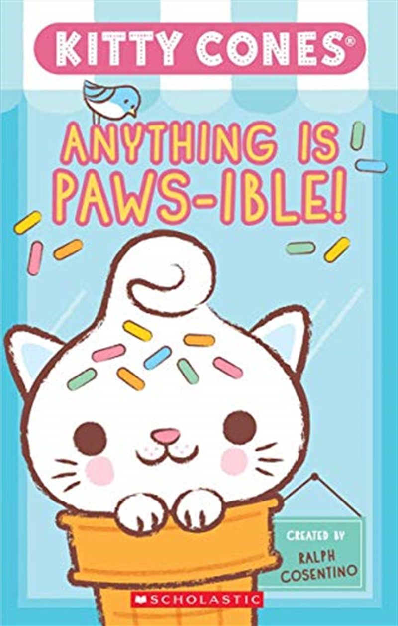 Anything Is Paws-ible (kitty Cones): The Official A-meow-zing Kitty Cones Pawbook! (kitty Cones) | Paperback Book