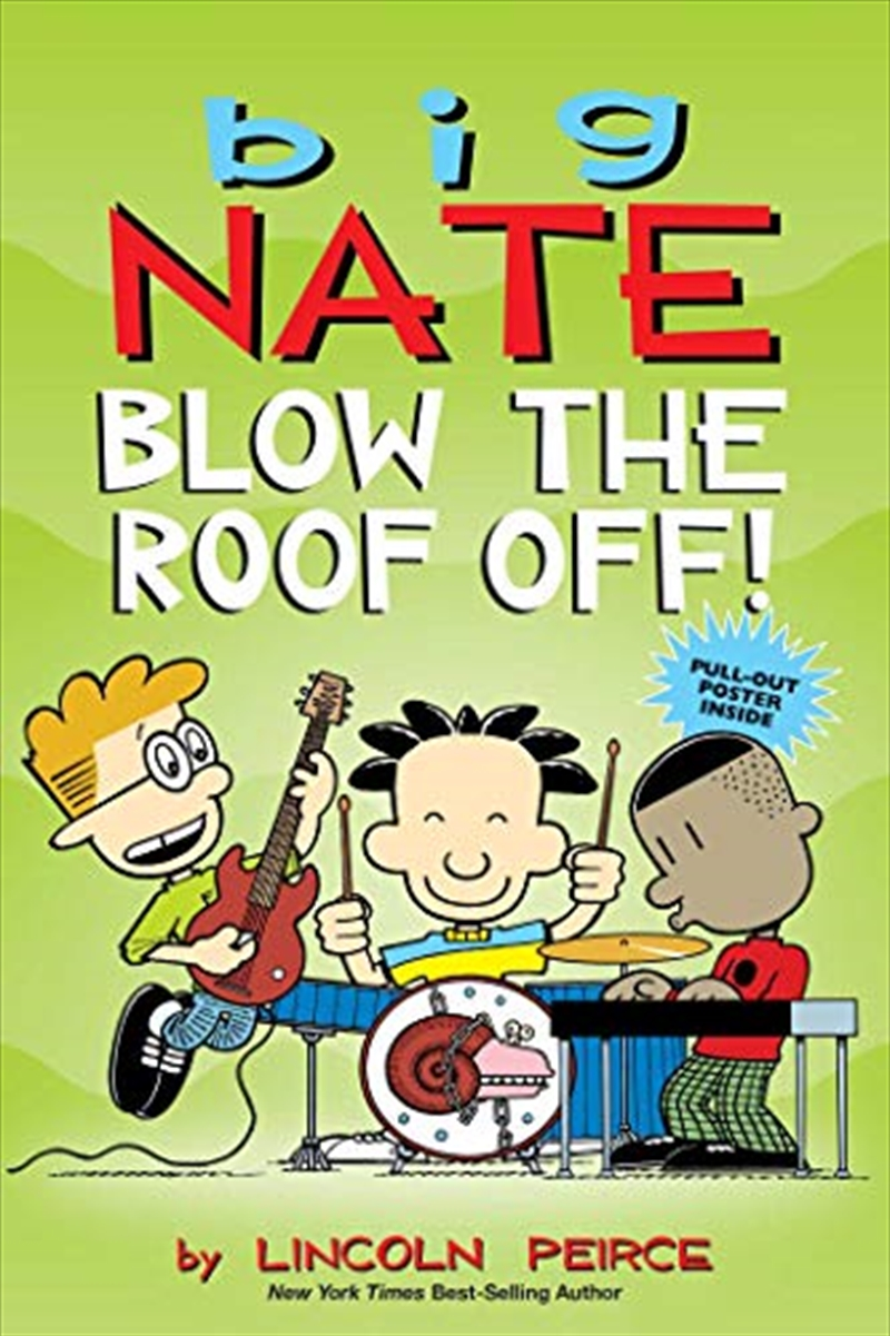 Big Nate: Blow The Roof Off! (volume 22) | Paperback Book