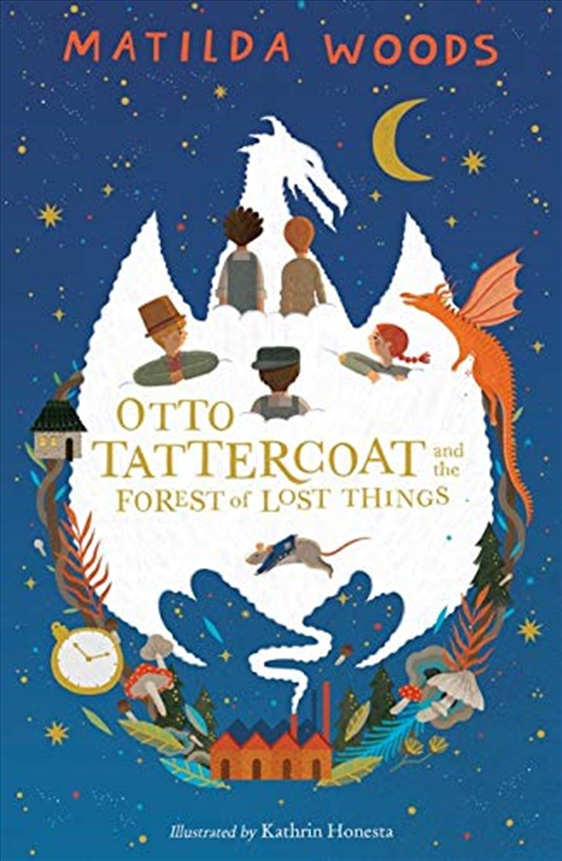 Otto Tattercoat And The Forest Of Lost Things   Paperback Book