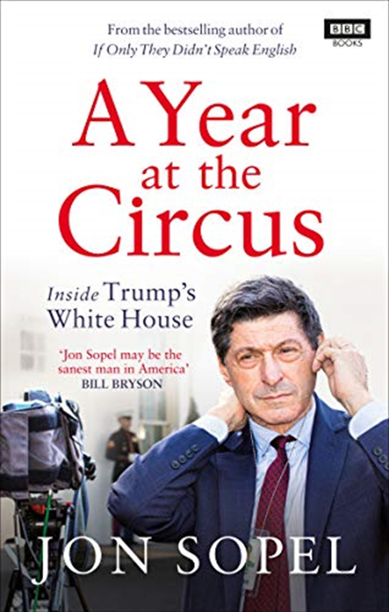 A Year At The Circus: Inside Trump's White House | Paperback Book