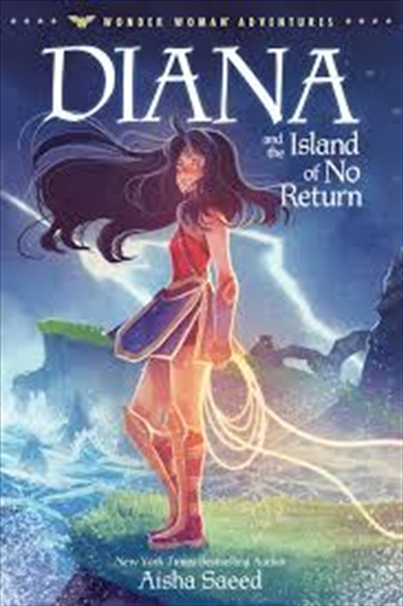 Diana And The Island Of No Return (wonder Woman Adventures) | Hardback Book