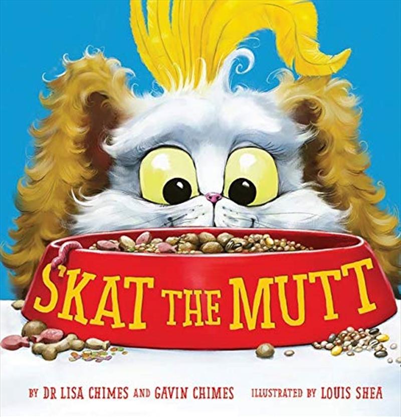 Skat The Mutt | Hardback Book